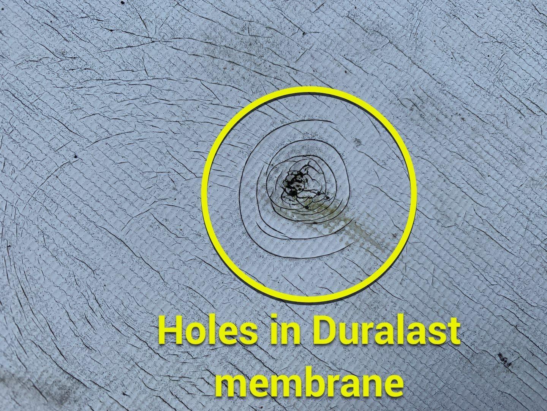 holes in duralast membrane